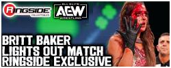 Britt Baker (Lights Out Match) - AEW Ringside Exclusive!
