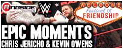 Mattel Festival of Friendship (Chris Jericho & Kevin Owens) - WWE Epic Moments!