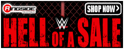 Ringside Hell of a Sale!