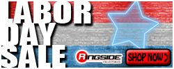 Labor Day Sale at RINGSIDE!