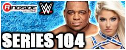 Mattel WWE Series 104!