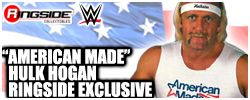 American Made Hulk Hogan - Ringside Exclusive!