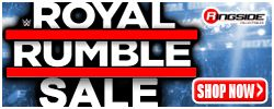 Royal Rumble Sale at RINGSIDE!